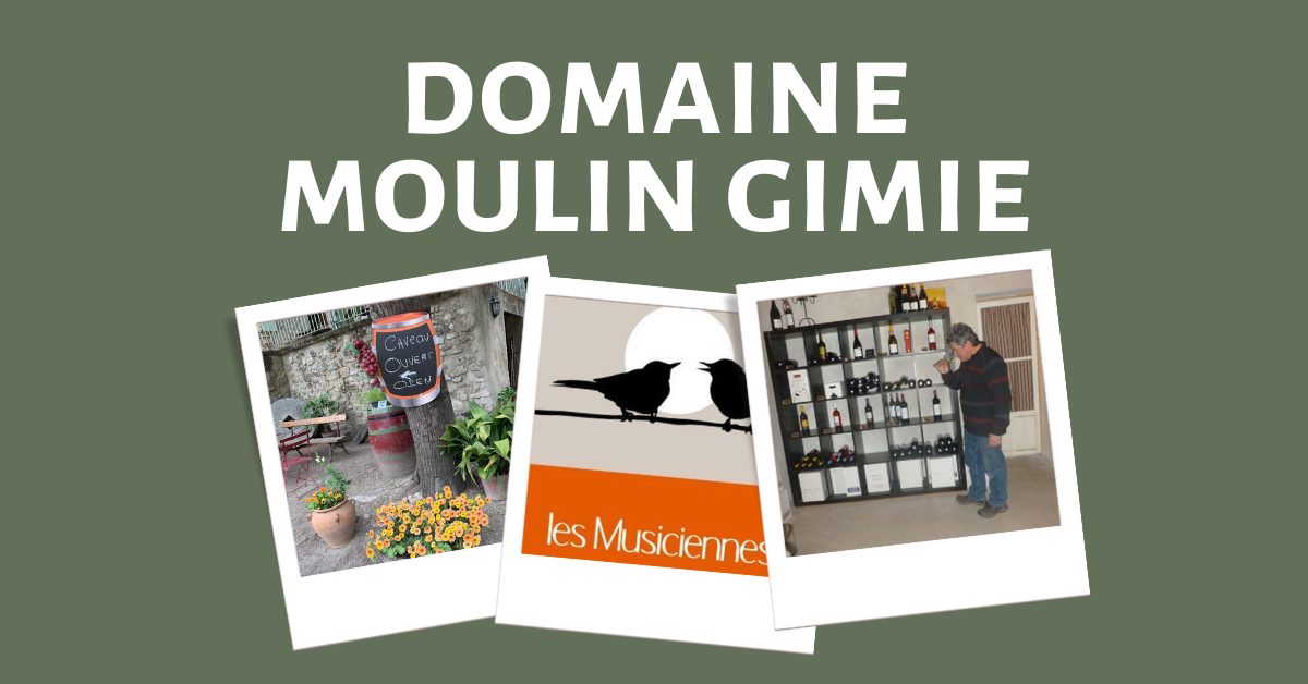 Best languedoc Wineries - Moulin Gimie